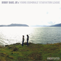 CD Cover: Bobby Bare, Jr. - Undefeated