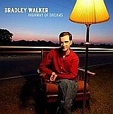 CD Cover Bradley Walker - Highway of Dreams