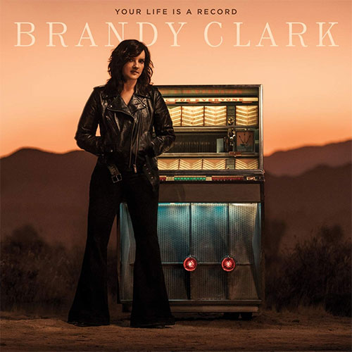 CD Cover: Brandy Clark - Your Life is a Record