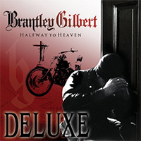CD Cover: Brantley Gilbert- Halfway to Heaven