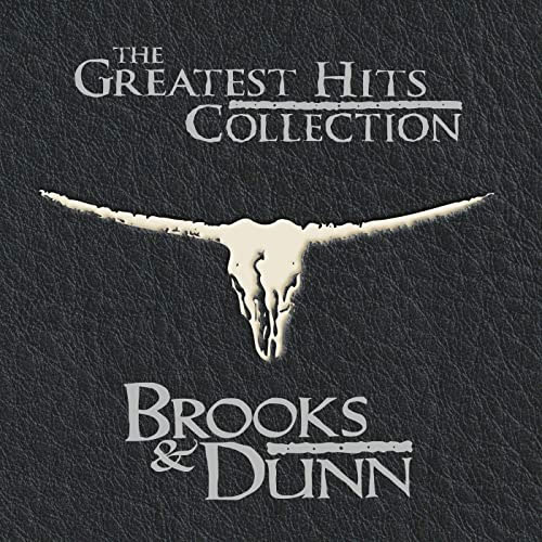 Brooks And Dunn - The Greatest Hits Collection