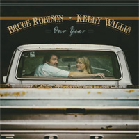 CD Cover: Bruce Robison & Kelly Willis - Our Year