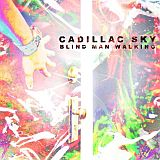 CD Cover Cadillac Sky - Blind Man Walking