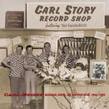 CD Cover: Carl Story & The Rambling Mountaineers - A Life In Rural Music 1942 - 1959