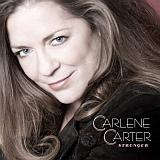 CD Cover Carlene Carter - Stronger