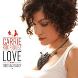 CD Cover: Carrie Rodriguez - Love and Circumstance