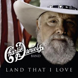 CD Cover: The Charlie Daniels Band - Land That I Love