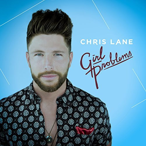 Chris Lane - Girl Problems