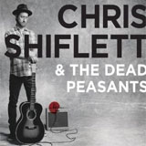 CD Cover: Chris Shiflett And The Dead Peasants