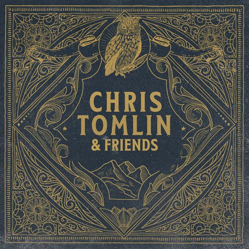 Chris Tomlin - Chris Tomlin And Friends