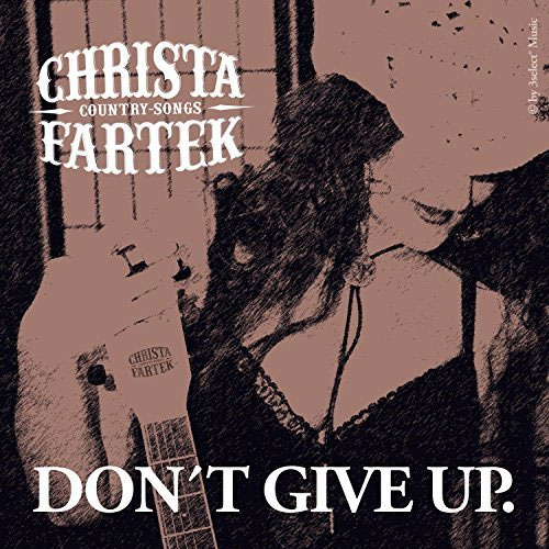 CD Cover: Christa Fartek - Don't Give Up