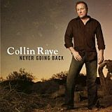 CD-Cover: Collin Raye - Never Going Back