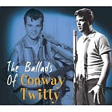 CD Cover: Conway Twitty - The Ballads Of