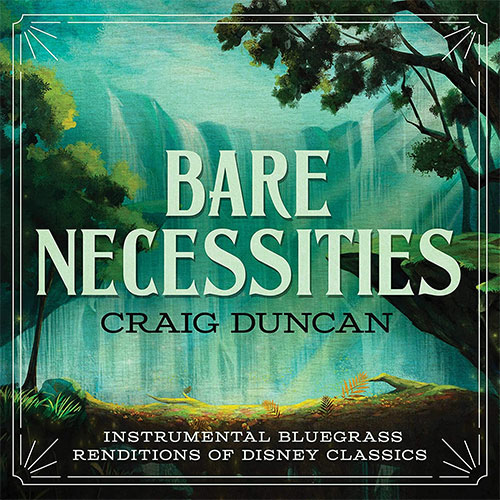 CD Cover: Craig Duncan - Bare Necessities: Instrumental Bluegrass Renditions of Disney Classics
