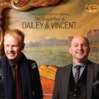 CD Cover: Dailey & Vincent - The Gospel Side of Dailey & Vincent