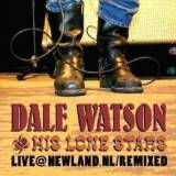 CD Cover Dale Watson - Live @ Newland