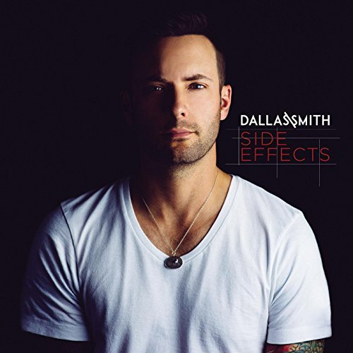 CD Cover: Dallas Smith - Side Effects