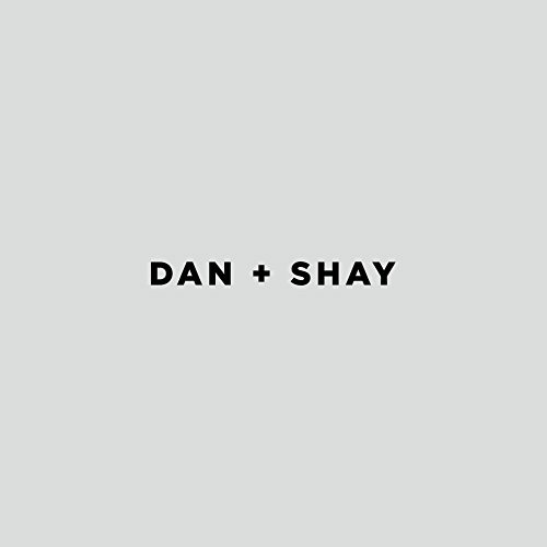 Dan And Shay - Dan And Shay