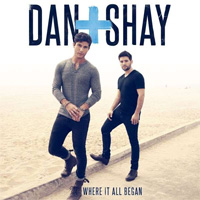 CD Cover: Dan + Shay - Where It All Began