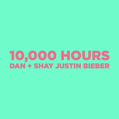 Dan And Shay And Justin Bieber - 10000 Hours