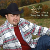 CD Cover Daryle Singletary - Straight From The Heart
