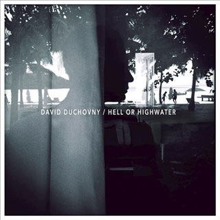CD Cover: David Duchovny - Hell or Highwater