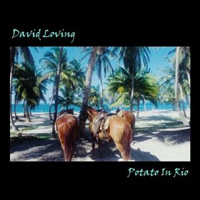 CD Cover: David Loving - Potato In Rio