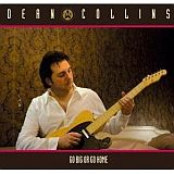 CD Cover Dean Collins - Go Big or Go Home