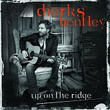 CD Cover: Dierks Bentley - Up On The Ridge