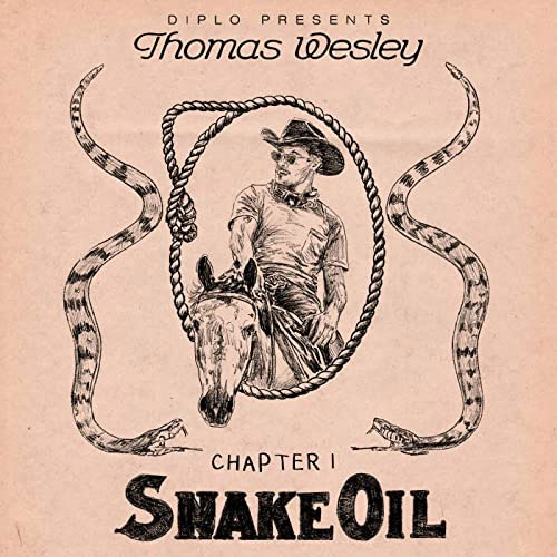 Diplo Presents Thomas Wesley - Chapter 1 Snake Oil