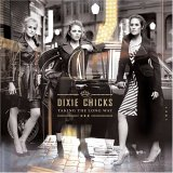 CD Cover Dixie Chicks - Taking The Long Way