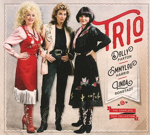 CD Cover: Dolly Parton, Emmylou Harris & Linda Ronstadt - The Complete Trio Collection