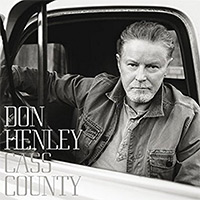 Don Henley - Cass County (Deluxe Edition)
