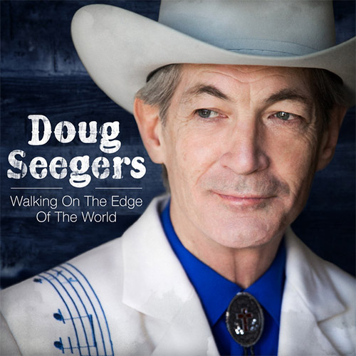 CD Cover: Doug Seegers - Walking On The Edge of the World