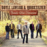 CD Cover: Doyle Lawson & Quicksilver - Roads Well Traveled