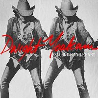 CD Cover: Dwight Yoakam - Second Hand Heart