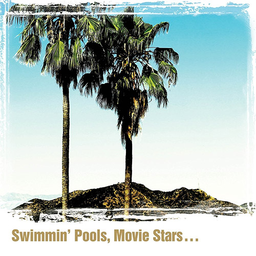 CD Cover: Dwight Yoakam - Swimming Pools, Movie Stars...