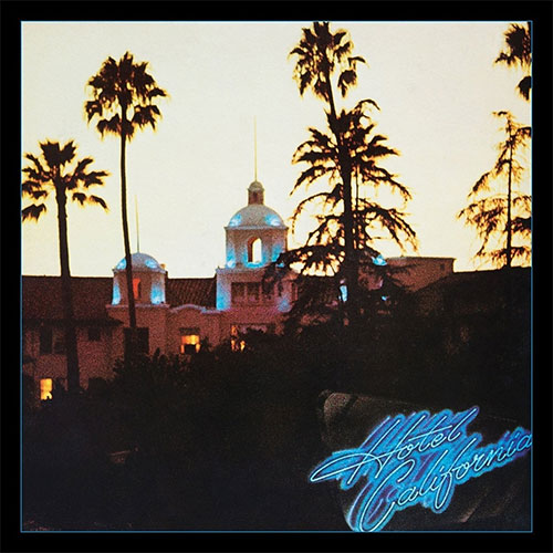 CD Cover: Eagles - Hotel California: 40th Anniversary Expanded Edition