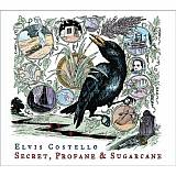 CD Cover: Elvis Costello - Secret Profane And Sugarcane