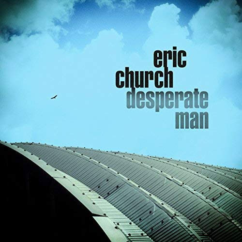CD Cover: Eric Church - Desperate Man