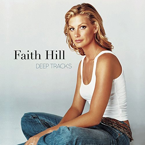 CD Cover: Faith Hill - Deep Tracks