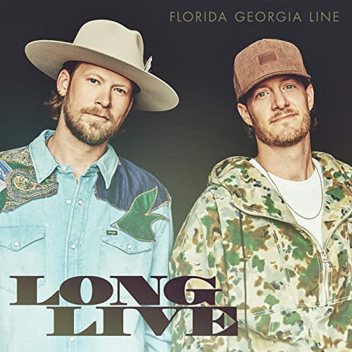 Florida Georgia Line - Long Live Single
