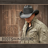 CD Cover: Frank Foster - Boots On The Ground