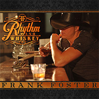 CD Cover: Frank Foster - Rhythm And Whiskey