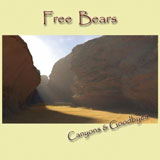 CD Cover: Free Bears - Canyons & Goodbyes