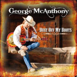 CD Cover: George McAnthony - Dust Off My Boots
