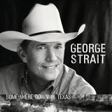 CD Cover George Strait - Somewhere Down in Texas