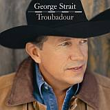 CD Cover George Strait - Troubadour