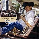 CD Cover: George Strait - Twang