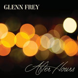 CD Cover: Glenn Frey - After Hours